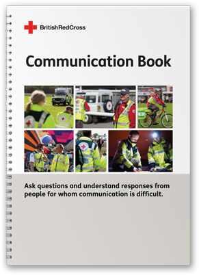 Front cover of the Communication Book created for the British Red Cross based on the First Response Communication Book.